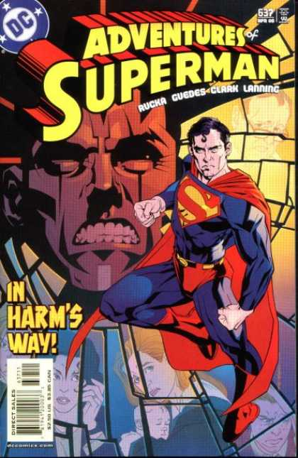 Superman 637 - Rucka Guedes - Clark Lanning - In Harms Way - Shattering Background - Angry Superman