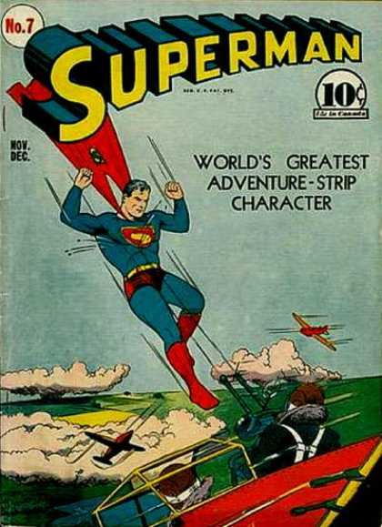 Superman 7 - Flying - Airplane - Worlds Greatest - Dogfight - Battle - Joe Shuster