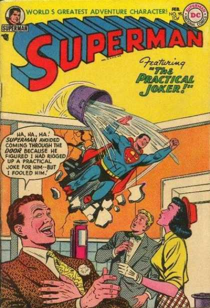 Superman 95 - Doused - The Not-so-funny Comedian - Water Is Not Kryptonite - No One Can Stop Him - Simply Unbeleavable