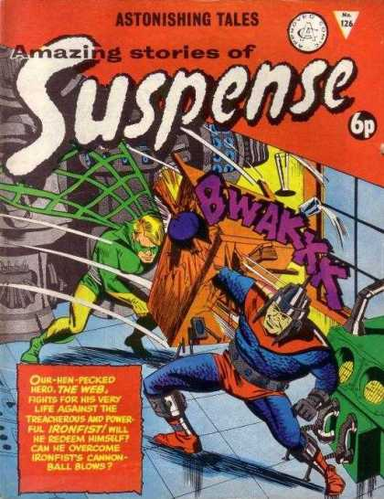 Suspense 126 - Astonishing Tales - The Web - Ironfist - Cannonball Blows - Bwakkk