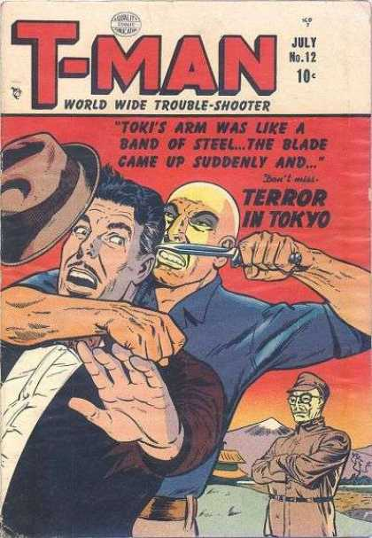 T-Man 12 - Terror In Tokyo - Tokis Arm Was Like A Band Of Steel - The Blad Came Up Suddenly And - Stereotype - Racist Propaganda