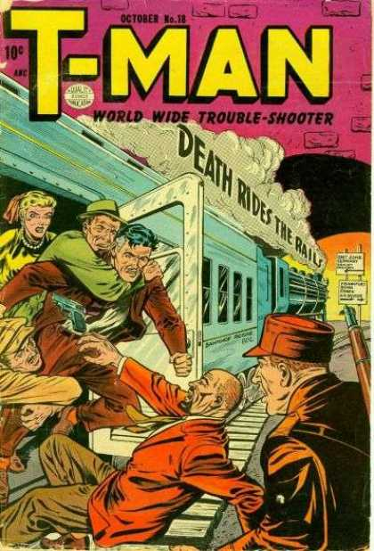 T-Man 18 - October - World Wide Trouble-shooter - Death Rides The Rails - Train - Man