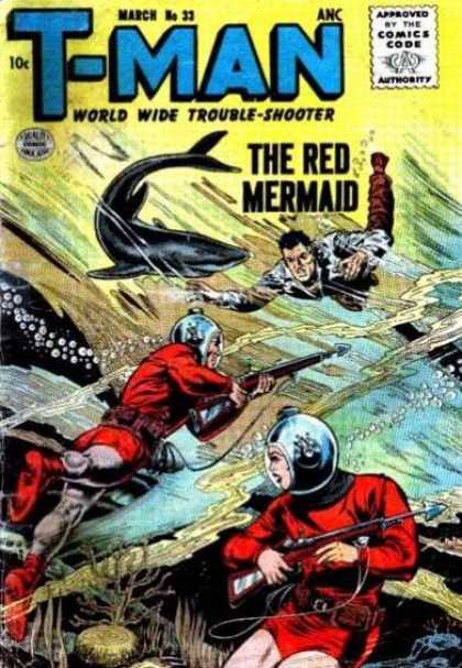 T-Man 33 - World Wide Trouble-shooter - The Mermaid - Whale - Guns With Arrow - March No 33