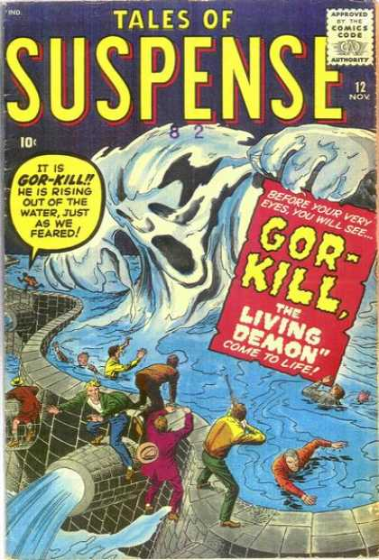 Tales of Suspense 12 - Gor-kill - Water - November - The Living Demon Come To Life - 10 Cents