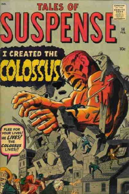 Tales of Suspense 14 - I Created The Colossus - Flee For Your Lives - He Lives The Colossus Lives - Breaking Buildings - People Running - Jack Kirby
