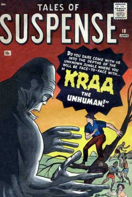 Tales of Suspense 18 - Kraa The Unhuman - Unknown Jungle - Comics Code Authority - Dare - Depths