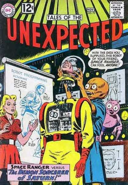 Tales of the Unexpected 73 - Space Ranger - Alien - Robot Programming - With The Data You Supplied This Robot Of Your Friend Space Ranger Can Fool Anyon - The Demon Sorcerer Of Saturn