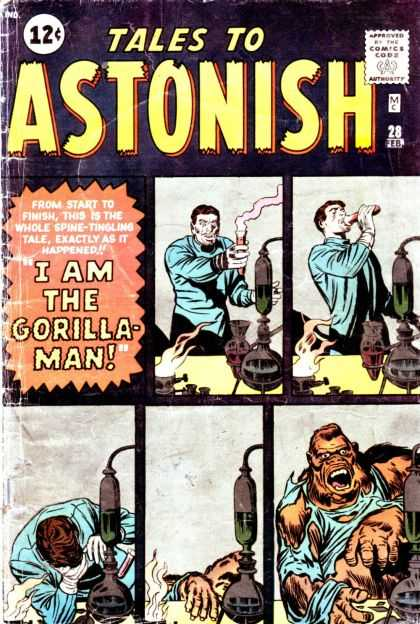 Tales to Astonish 28 - Man Gorilla - The Doctor Is In - My Clothes Dont Fit Anymore - You Would Not Like It When I Am Angry - Gorillas In The Mist - Jack Kirby
