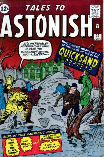 Tales to Astonish 32 - Astonish - Quicksand - The Black Hood - The Bully Boy - Lee Ditko - Jack Kirby