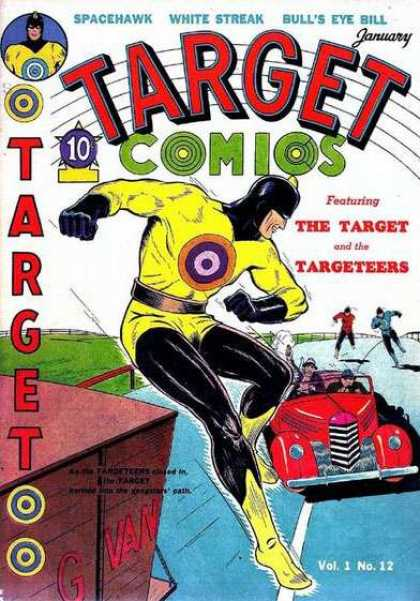Target Comics 12 - Spacehawk - White Streak - Bulls Eye Bill - Car - Vol 1 No12