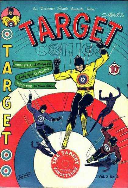 Target Comics 14 - April - Spacehawk - Chameleon - White Streak - Bulls Eye Bill