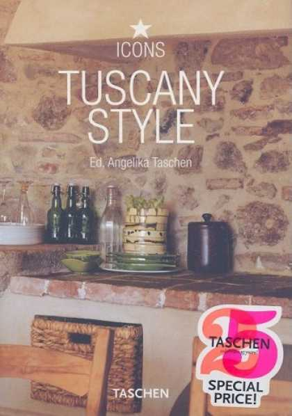 Taschen Books - Tuscany Style: Landscapes, Terraces & Houses, Interiors, Details (Icons)