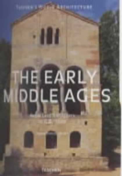 Taschen Books - The Early Middle Ages: From Late Antiquity to A.D. 1000 (Taschen's World Archite