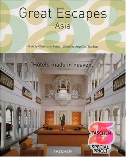 Taschen Books - Great Escapes Asia (Tachen 25th Anniversary)