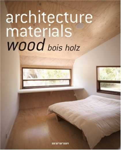 Taschen Books - Architecture Materials: Wood/Bois/Holz (Taschen Basic Genre Series) (French and
