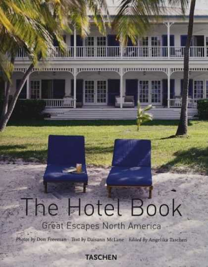 Taschen Books - The Hotel Book: Great Escapes North America