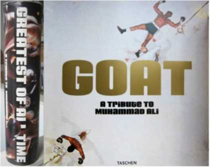 Taschen Books - GOAT (GREATEST OF ALL TIME): A TRIBUTE TO MUHAMMAD ALI - THE PUBLISHER'S PROSPE