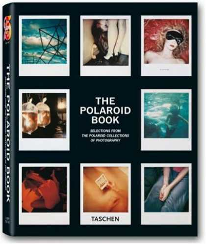 Taschen Books - The Polaroid Book: Selections from the Polaroid Collections of Photography (Tasc