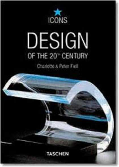 Taschen Books - Design of the 20th Century (TASCHEN Icons Series)