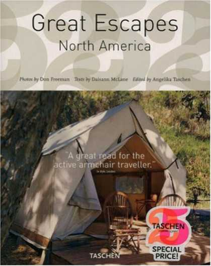 Taschen Books - Great Escapes North America (Tachen 25th Anniversary)