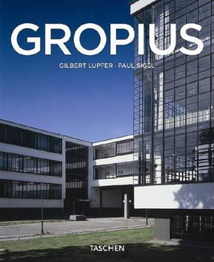 Taschen Books - Walter Gropius, 1883-1969: The Promoter of a New Form (Taschen Basic Architectur