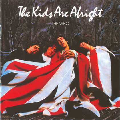 The Who - The Who - The Kids Are Alright