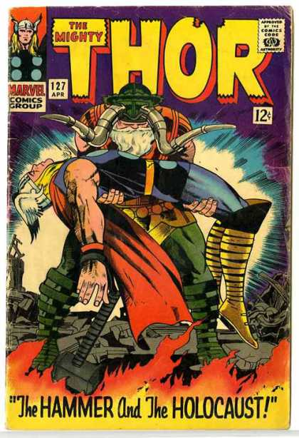 Thor 127 - Hammer - Marvel Comics Group - Approved By The Comics Code - The Mighty - The Hammer And The Holocaust - Jack Kirby