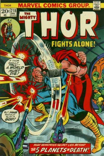Thor 218 - The Mighty - Fights Alone - The 5 Planets Of Death - Marvel Comics Group - What Monstrous Secret Lies Beyond