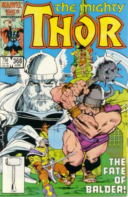 Thor 368 - The Mighty - Marvel 25th Anniversary - The Fate Of Blader - Sword - Hammer - Walter Simonson