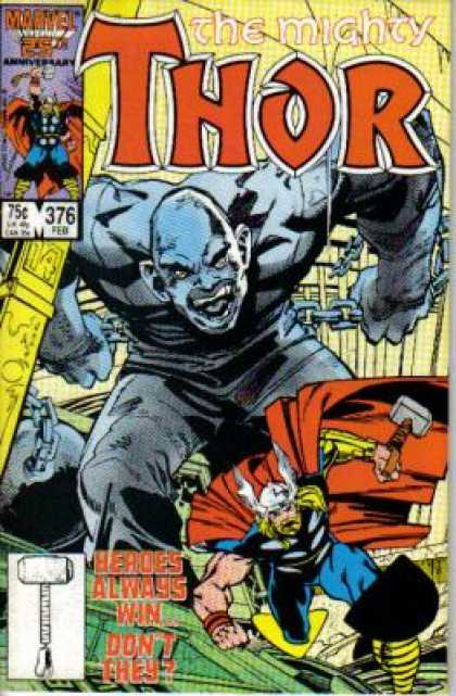 Thor 376 - Chains - Marvel - Heroes Always Win Dont They - 25th Anniversary - Silver Giant - Walter Simonson