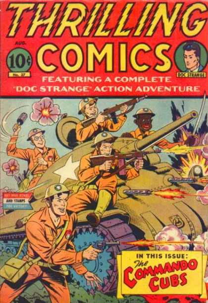 Thrilling Comics 37 - Featuring A Complete Doc Strange Action Adventure - Soldiers - Tank - Guns - The Commando Cubs