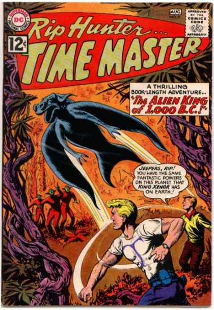 Time Master 9 - Rip Hunter - The Alien King Of 1000 B C - Bat - King Xenor - Powers