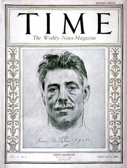 Time - Fritz Kreisler - Feb. 2, 1925 - Composers - Violinists - Classical Music - Music