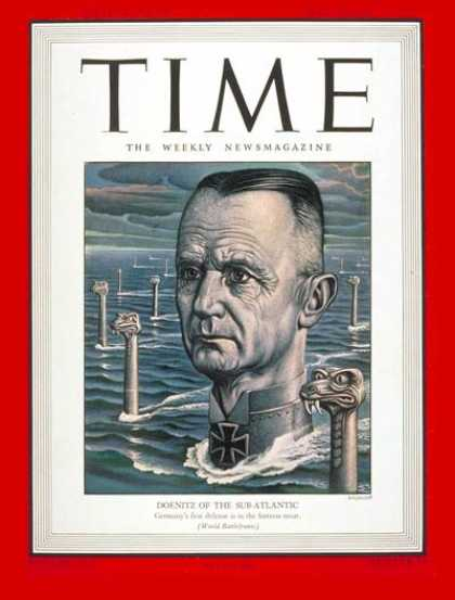 Time - Admiral Karl Doenitz - May 10, 1943 - Admirals - Military - Germany - World War