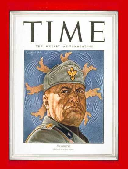 Time - Benito Mussolini - June 21, 1943 - Facism - Italy - World War II - Military