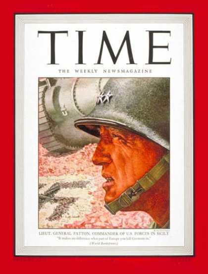 Time - Lt. General George Patton - July 26, 1943 - George Patton - Army - World War II