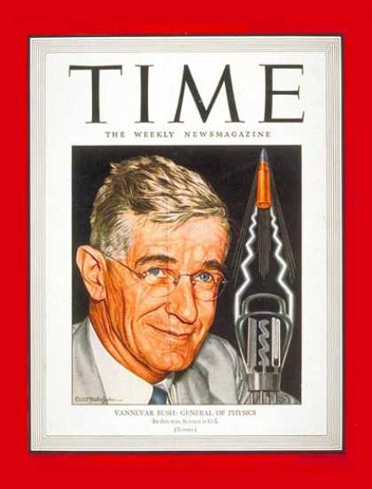 Time - Dr. Vannevar Bush - Apr. 3, 1944 - Health & Medicine