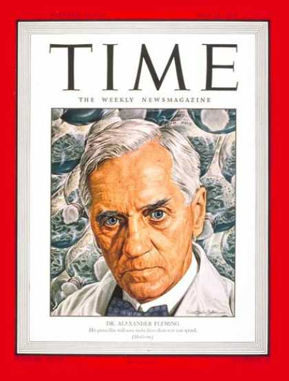 Time - Dr. Alexander Fleming - May 15, 1944 - Penicillin - Health & Medicine