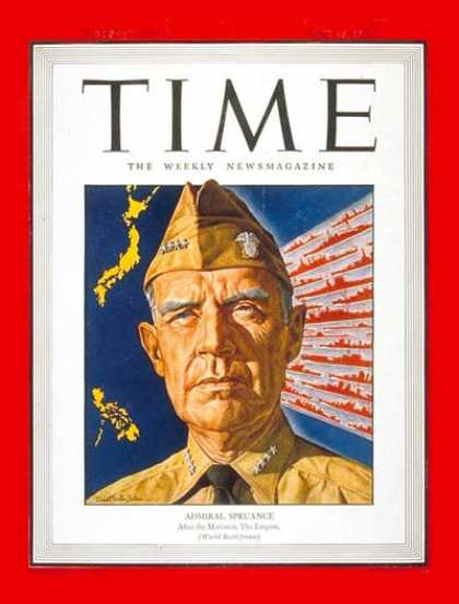 Time - Admiral Spruance - June 26, 1944 - Admirals - Navy - World War II - Military