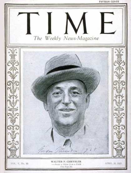 Time - Walter P. Chrysler - Apr. 20, 1925 - Cars - Automotive Industry - Transportation