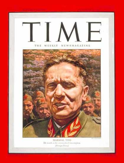 Time - Marshal Tito - Oct. 9, 1944 - Yugoslavia - Military