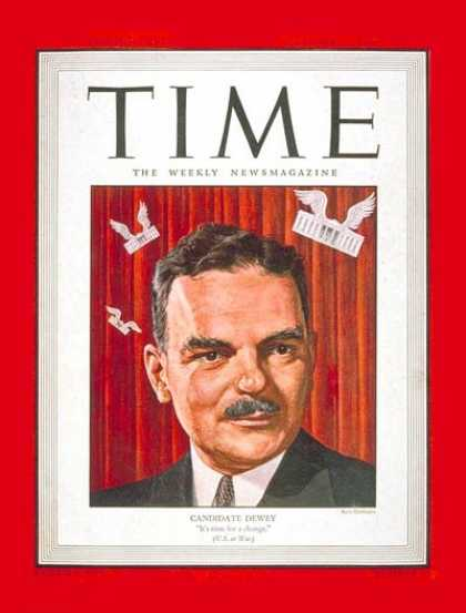 Time - Thomas E. Dewey - Oct. 23, 1944 - Thomas Dewey - Politics - Presidential Electio