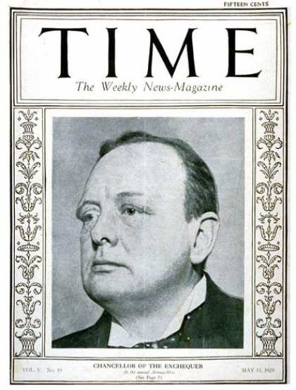 Time - Winston Churchill - May 11, 1925 - Great Britain - Prime Ministers