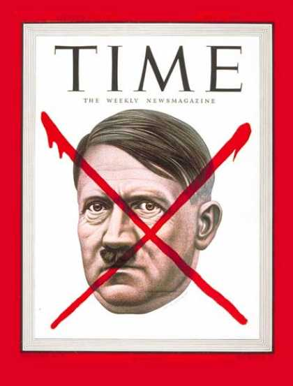 Time - Adolf Hitler - May 7, 1945 - Adolph Hitler - World War II - Germany - Nazism