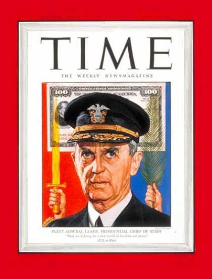 Time - Admiral William Leahy - May 28, 1945 - Admirals - Navy - World War II - Military