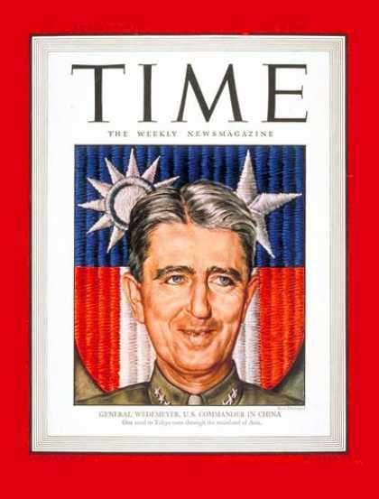 Time - Lt. General Wedemeyer - June 4, 1945 - World War II - Military - Army