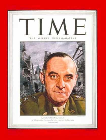 Time - Lt. General Lucius Clay - June 25, 1945 - World War II - Military - Army