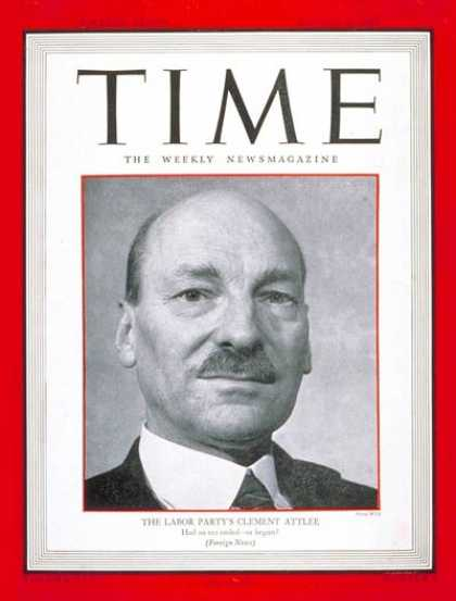 Time - Clement R. Attlee - Aug. 6, 1945 - Clement Attlee - Great Britain