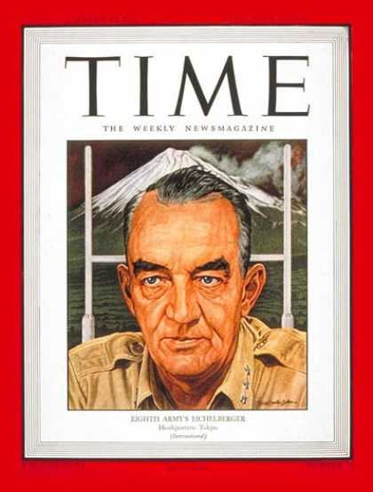 Time - Lt. General Eichelberger - Sep. 10, 1945 - World War II - Military - Army