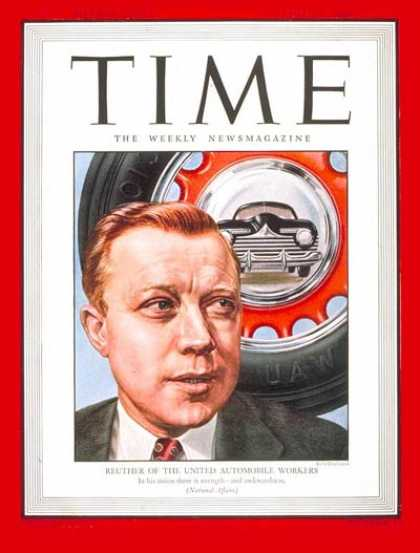 Time - Walter Reuther - Dec. 3, 1945 - Labor & Employment - Automotive Industry - Labor